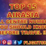 Top 15 AirAsia Call Centre Numbers In The World You Should Know Before Travel